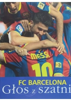 FC Barcelona Głos z szatni