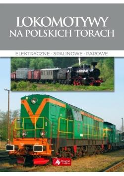 Cuda. Lokomotywy na polskich torach w.2018