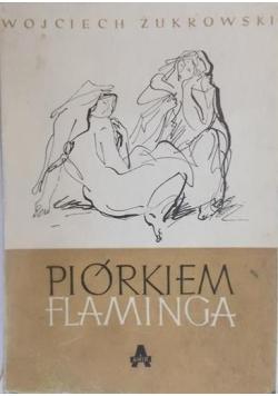 Piórkiem flaminga, 1948 rok
