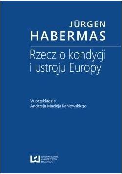 Rzecz o kondycji i ustroju Europy