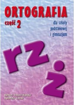 Ortografia dla SP i GIM cz.2 rz, ż GWO