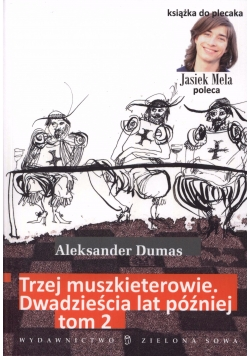 Trzej Muszkieterowie tom 2, tom 4-6