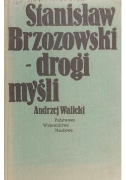 Stanisław Brzozowski - drogi myśli