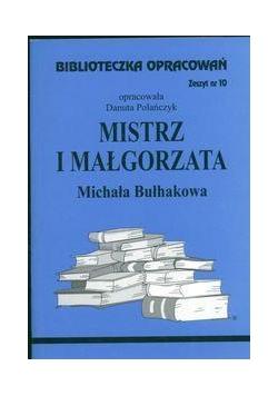 Biblioteczka opracowań nr 010 Mistrz i Małgorzata