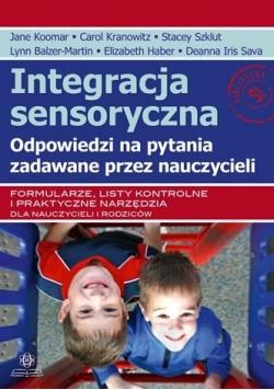 Integracja sensoryczna. Odpowiedzi na pytania...