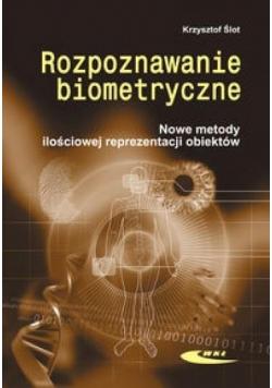 Rozpoznawanie biometryczne. Nowe metody ilościowej