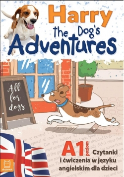 Harry the Dog's Adventures A1 czytanki i ćw. j.ang