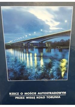 Rzecz o moście autostradowym