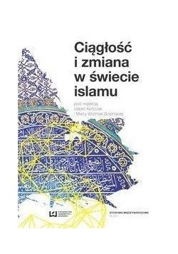 Ciągłość i zmiana w świecie islamu