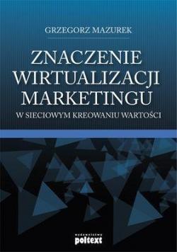 Znaczenie wirtualizacji marketingu