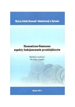 Ekonomiczno-finansowe aspekty funkcjonowania przedsiębiorstw
