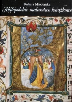 Małopolskie malarstwo książkowe 1320-1540