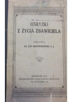 Obrazki z życia Zbawiciela, 1918 r.