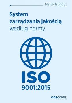 System zarządzania jakością według normy ISO 9001:2015