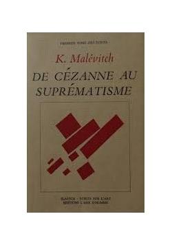 De cezanne au suprematisme