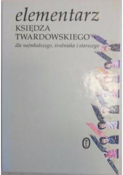 Elementarz księdza Twardowskiego dla najmłodszego, średniaka i starszego