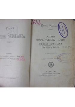 Pisma Henryka Sienkiewicza, Latarnik/Niewola tatarska-Jamioł/Bartek zwycięzca/Na jedną kartę