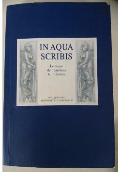 In Aqua Scribis. Le theme de Leau daus La litterature