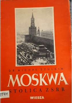 Moskwa stolica ZSRR, 1948 r.
