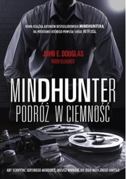 Mindhunter. Podróż w ciemność