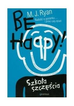 Be Happy! Szkoła szczęścia