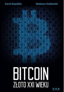 Bitcoin Złoto XXI wieku