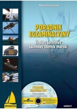 Poradnik Egzaminacyjny. Żeglarz Jachtowy..+CD w.II