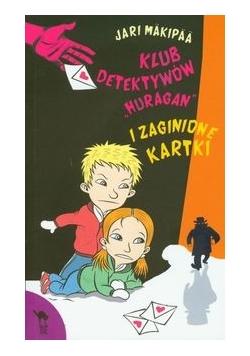 Klub detektywów Huragan i zaginione kartki