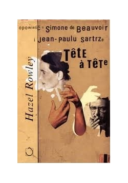 Opowieść o Simone de Beauvoir i Jean-Paulu Sartrze