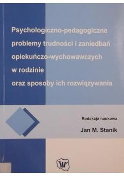 Psychologiczno-pedagogiczne problemy trudności i zaniedbań opiekuńczo-wychowawczych w rodzinie oraz sposoby ich rozwiązywania