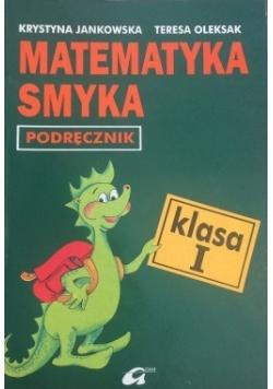 Matematyka smyka podręcznik, klasa1