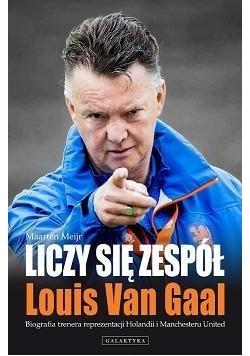 Liczy Się Zespół - Louis Van Gaal