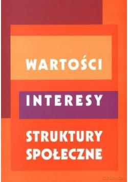 Wartości, interesy, struktury społeczne