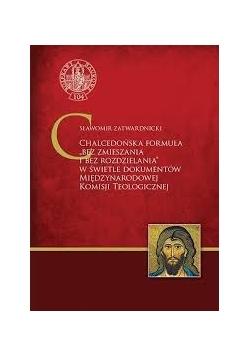 """Chalcedońska formuła """"bez zmieszania i bez rozdzielania"""""""