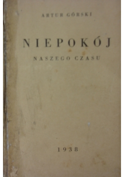 Niepokój  naszego czasu, 1938
