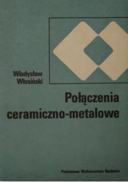 Połączenia ceramiczno-metalowe