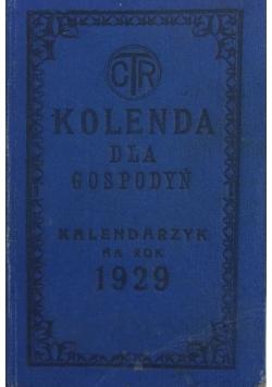 Kolenda dla gospodyń. Kalendarzyk na rok zwyczajny 1929