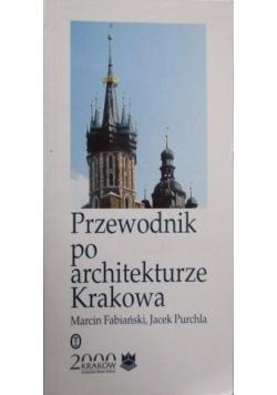 Przewodnik po architekturze Krakowa