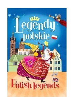 Legendy polskie/ Polish legends