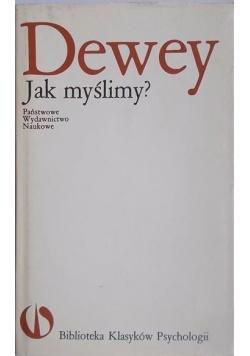 Dewey jak myślimy ?