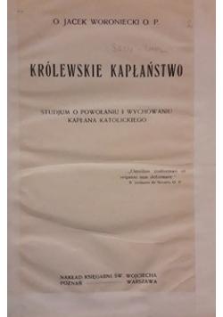 Królewskie Kapłaństwo , 1919 r.