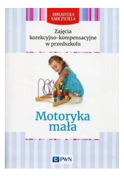 Biblioteka Nauczyciela. Motoryka mała.
