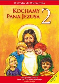 Katechizm SP 2 Kochamy Pana Jezusa podr WAM