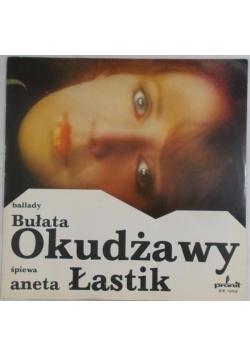 Ballady Bułata Okudżawy. Śpiew Aneta Łastik, Płyta winylowa