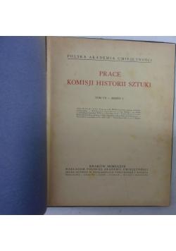 Prace Komisji Historii Sztuki. Tom VII- Zeszyt I