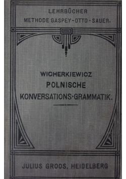 Polnische Konversations - Grammatik, 1911 r.