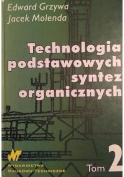 Technologia podstawowych syntez organicznych, Tom 2