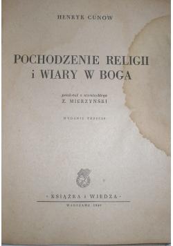Pochodzenie religii i wiary w Boga, 1949r.