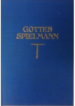 Gottes spielomann, 1926 r.