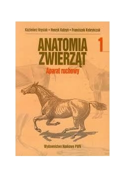 Anatomia zwierząt. Aparat ruchowy 1